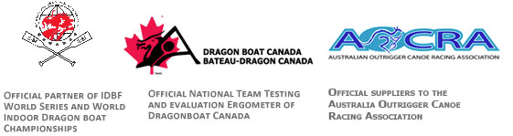 Official Suppliers of kayak and canoe ergometers to the Olympic Games, Official partner of IDBF Series and World Indoor Dragon boat Championships, Official National Team Testing and evaluation Ergometer of Dragonboat Canada, Official suppliers to The Austrlalia Outrigger Canoe Racing Association